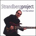 STRANDBERG PROJECT Strandberg Project (featuring Paul Jackson) album cover