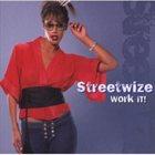 STREETWIZE Work It! album cover
