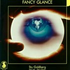 STU GOLDBERG Fancy Glance album cover