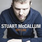 STUART MCCALLUM City Live album cover