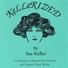 SUE KELLER Kellerized album cover