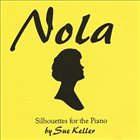 SUE KELLER Nola album cover