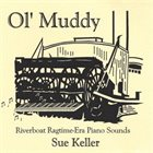 SUE KELLER Ol' Muddy album cover