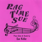 SUE KELLER Ragtime Sue album cover