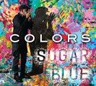 SUGAR BLUE Colors album cover