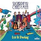 SUGARPIE & CANDYMEN Let It Swing album cover