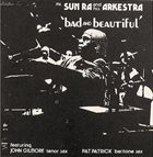 SUN RA Bad and Beautiful album cover