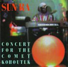 SUN RA Concert for the Comet Kohoutek album cover