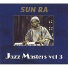SUN RA Jazz Master's VOL 3. album cover