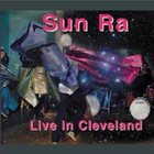 SUN RA Live in Cleveland (aka United World in Outer Space ) album cover