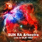SUN RA Live in Ulm, 1992 album cover