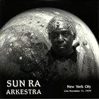 SUN RA New York City Live November 11 1979 album cover