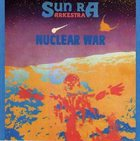SUN RA Nuclear War album cover