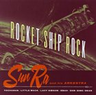 SUN RA Rocket Ship Rock album cover