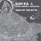 SUN RA Sign Of The Myth album cover