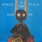 SUN RA Space Is the Place album cover
