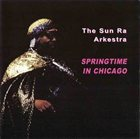 SUN RA Springtime in Chicago 1978 album cover