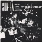 SUN RA Strange Strings album cover