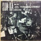 SUN RA Strange Strings album cover
