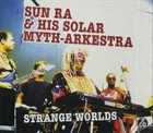 SUN RA Strange Worlds album cover