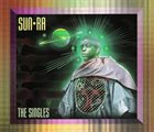 SUN RA The Singles album cover