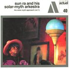 SUN RA The Solar-Myth Approach Vol. 1 album cover