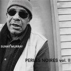 SUNNY MURRAY Perles Noires Vol. II album cover
