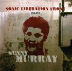 SUNNY MURRAY Sonic Liberation Front Meets Sunny Murray album cover