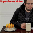 SUPERFLUOUS MOTOR The Floating Orange Incident album cover