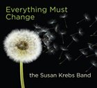 SUSAN KREBS Everything Must Change album cover