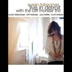 SUSAN TOBOCMAN Live In Detroit With The Cliff Monear Trio album cover