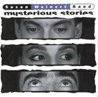 SUSAN WEINERT Susan Weinert Band : Mysterious Stories album cover