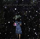 SUSANA SANTOS SILVA Silva / Anker / Sandell / Zetterberg / Falt : Life and Other Transient Storms album cover