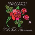 SUSANNAH MCCORKLE I'll Take Romance album cover