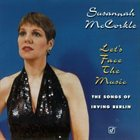SUSANNAH MCCORKLE Let's Face the Music: The Songs of Irving Berlin album cover
