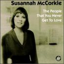 SUSANNAH MCCORKLE The People That You Never Get to Love album cover