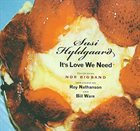 SUSI HYLDGAARD It's Love We Need album cover