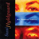 SUSI HYLDGAARD My Femal Family album cover