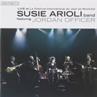 SUSIE ARIOLI Live at Le Festival Internatio album cover