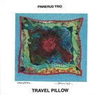 SVEIN FINNERUD Finnerud Trio : Travel Pillow album cover