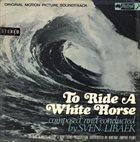 SVEN LIBÆK To Ride A White Horse album cover