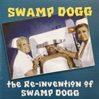 SWAMP DOGG the Re-invention Of Swamp Dogg album cover
