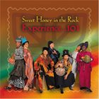 SWEET HONEY IN THE ROCK Experience...101 album cover