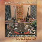 SWEET HONEY IN THE ROCK Sacred Ground album cover