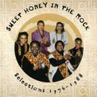 SWEET HONEY IN THE ROCK Selections 1976–1988 album cover
