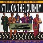 SWEET HONEY IN THE ROCK Still On The Journey album cover