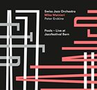 SWISS JAZZ ORCHESTRA Pools album cover