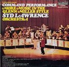 SYD LAWRENCE Command Performance More Music In The Glenn Miller Style album cover