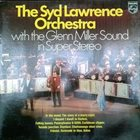 SYD LAWRENCE The Syd Lawrence Orchestra With The Glenn Miller Sound In Super Stereo album cover