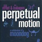 SYLVAIN RIFFLET Sylvain Rifflet, Jon Irabagon : Perpetual Motion (A Celebration of Moondog) album cover